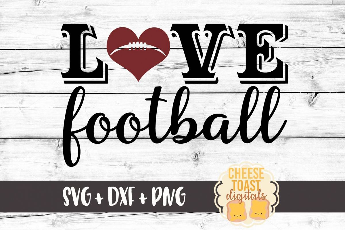 Love Football - Sport Design - SVG PNG DXF Cut Files example image 1