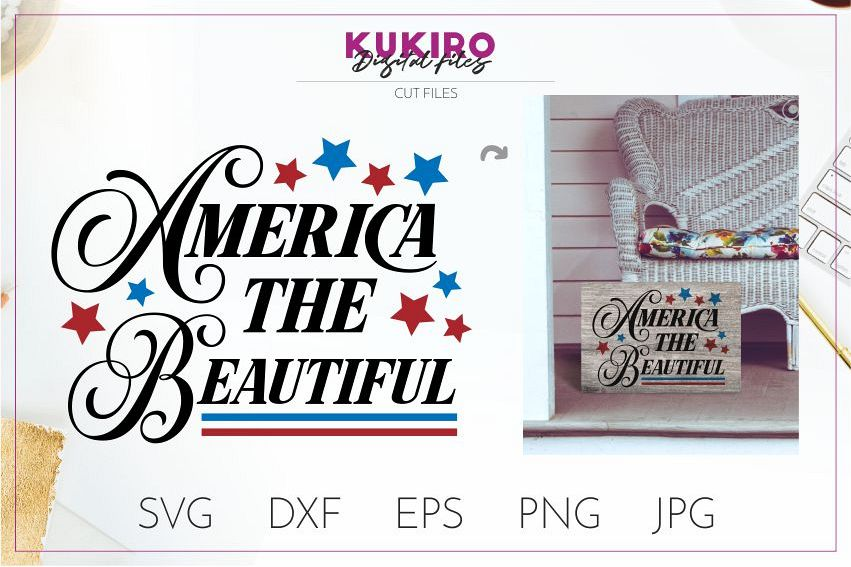 America the Beautiful SVG - 4th Of July wood sign Cut file example image 1