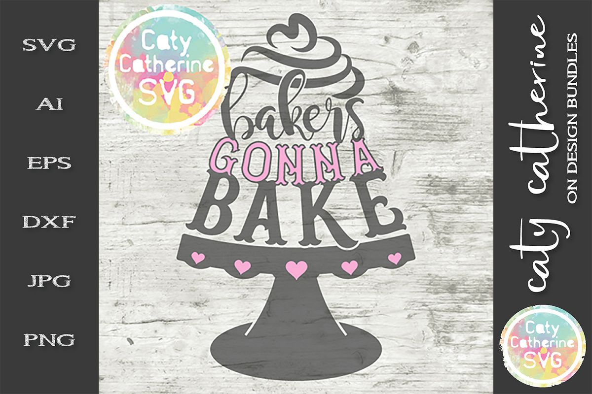 Bakers Gonna Bake Tiered Cake With Stand SVG Cut File example image 1