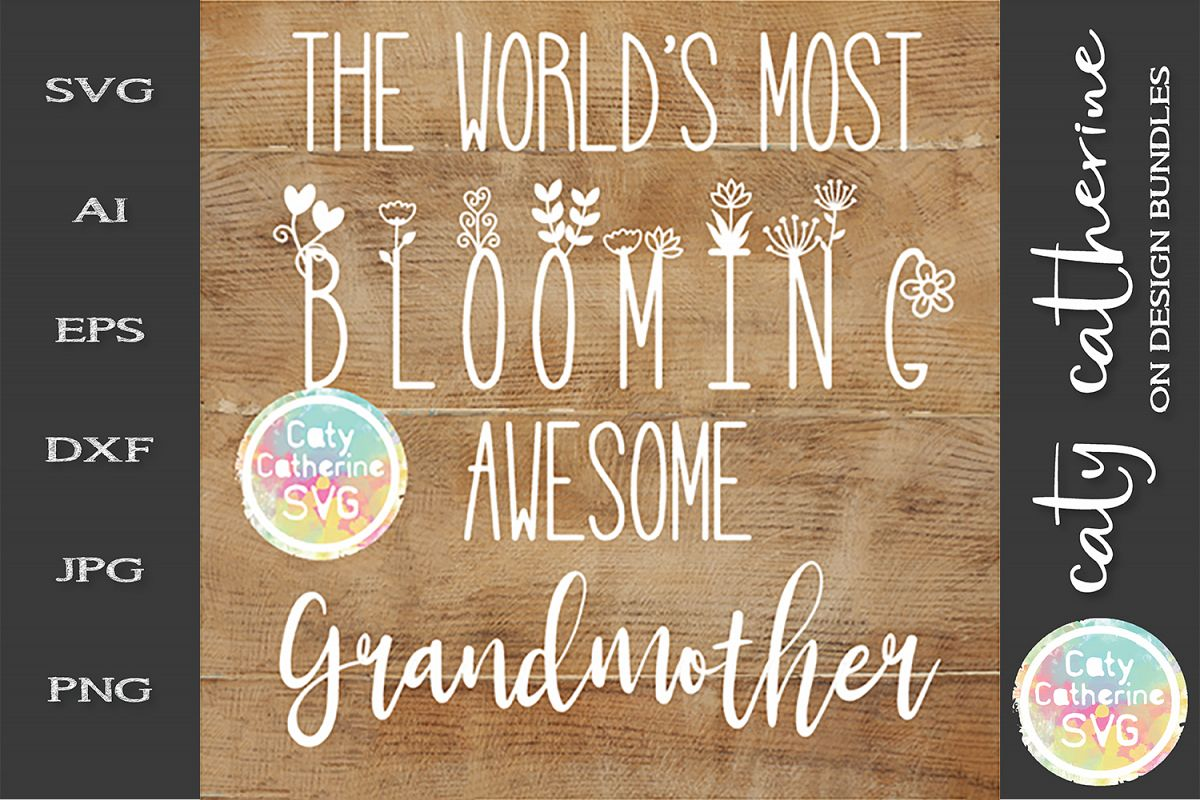 The World's Most Blooming Awesome Grandmother SVG example image 1
