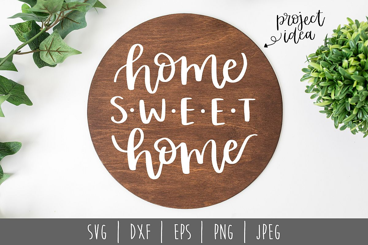 Home Sweet Home Round SVG, DXF, EPS, PNG JPEG example image 1
