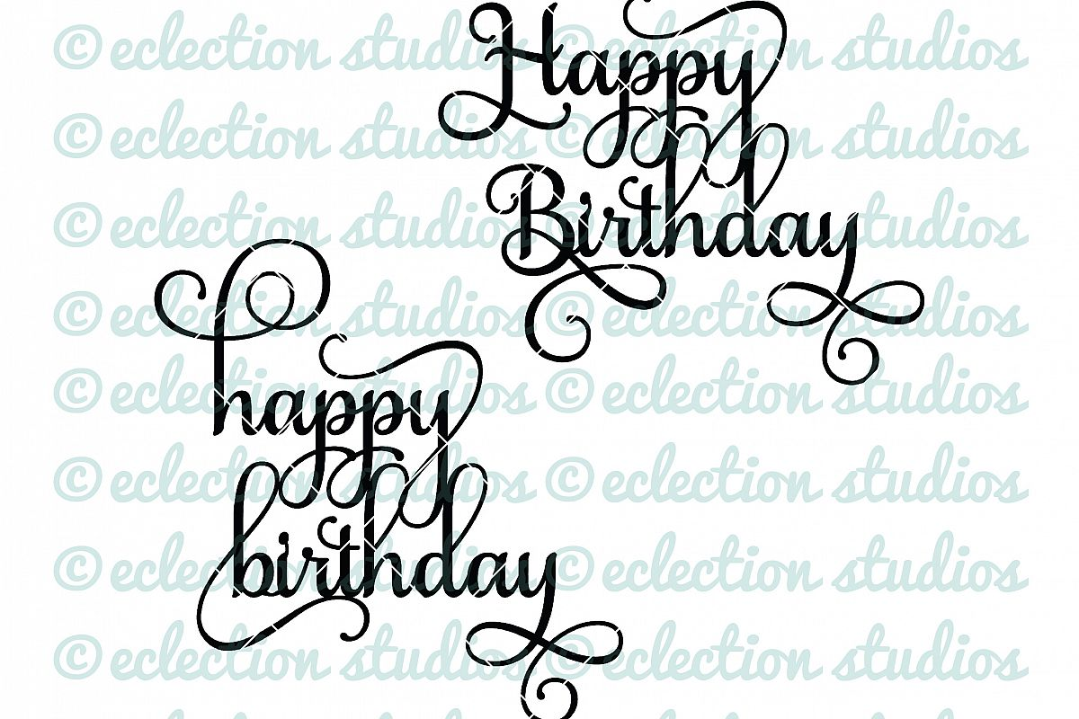 Cake Topper Svg Happy Birthday In Two Versions
