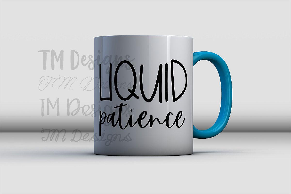 Liquid Patience SVG example image 1