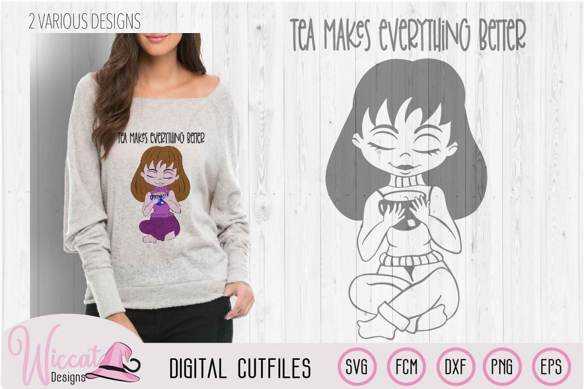 Tea girl cartoon, tea makes everything better quote example image 1