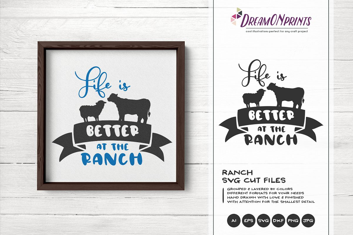 Life is Better at the Ranch SVG - Sign Making SVG example image 1