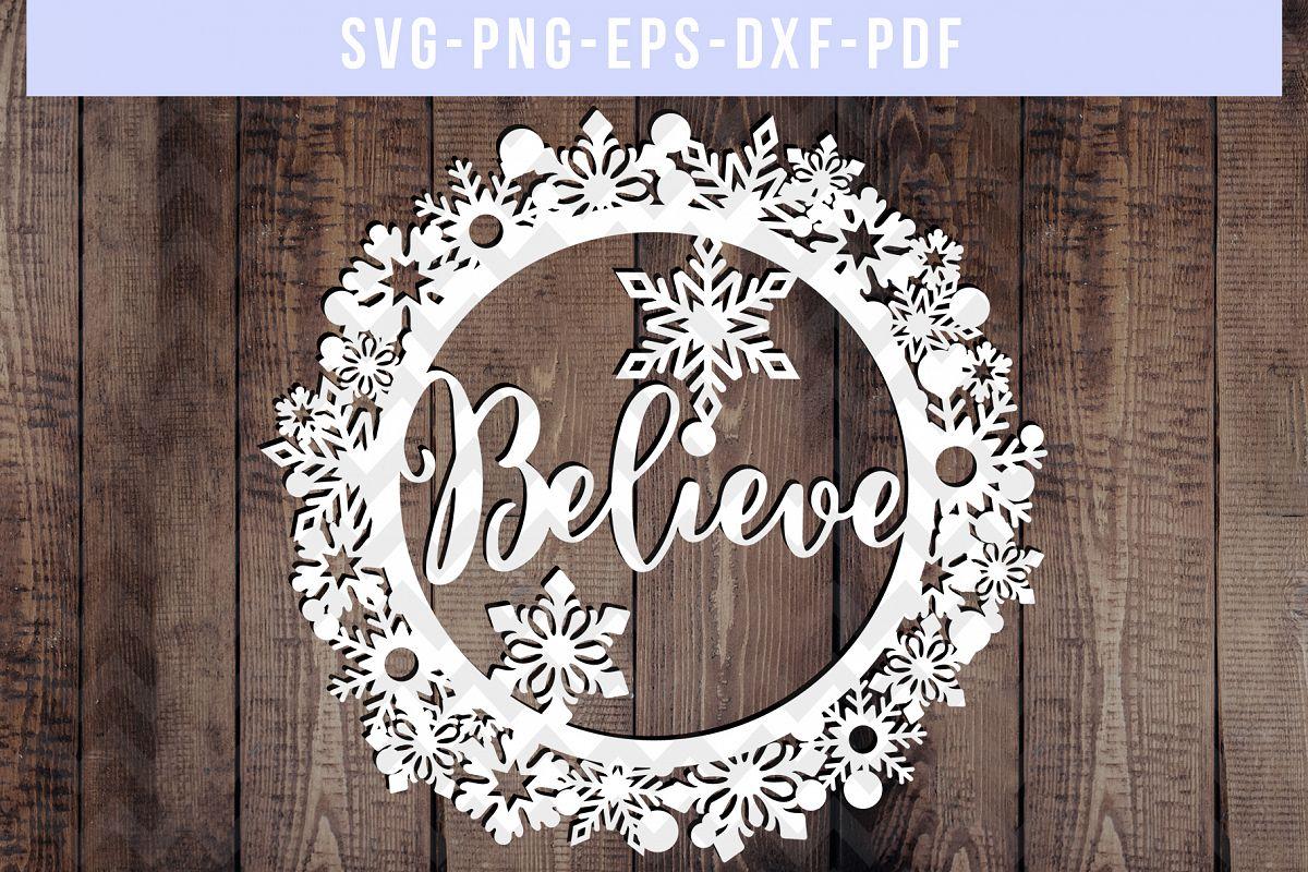 Believe SVG Cut File Winter Wreath Pap