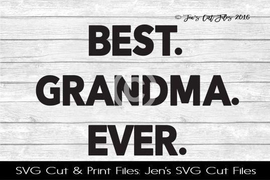 Best Grandma Ever SVG Cut File example image 1