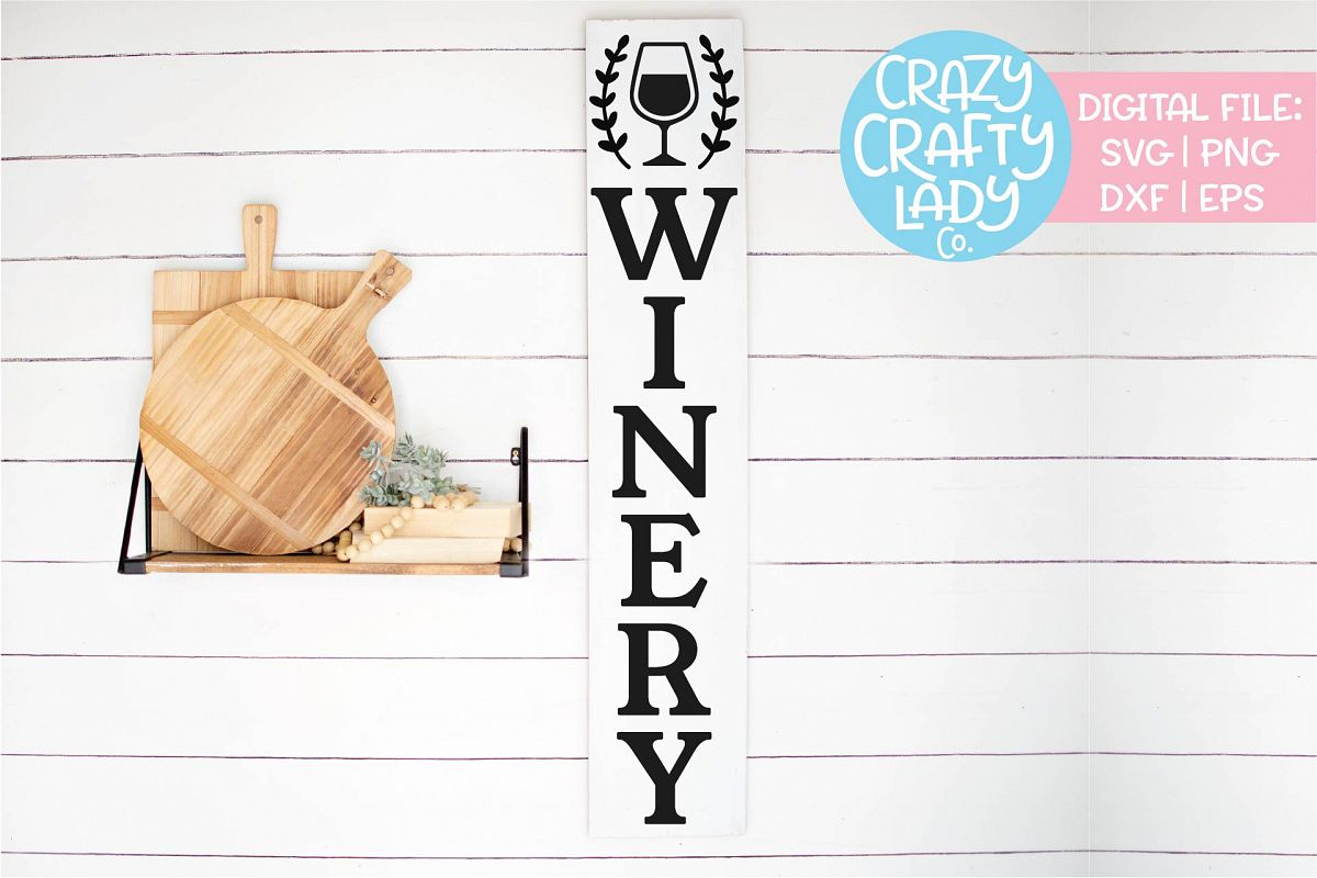 Vertical Winery Sign Kitchen Wine SVG DXF EPS PNG Cut File example image 1