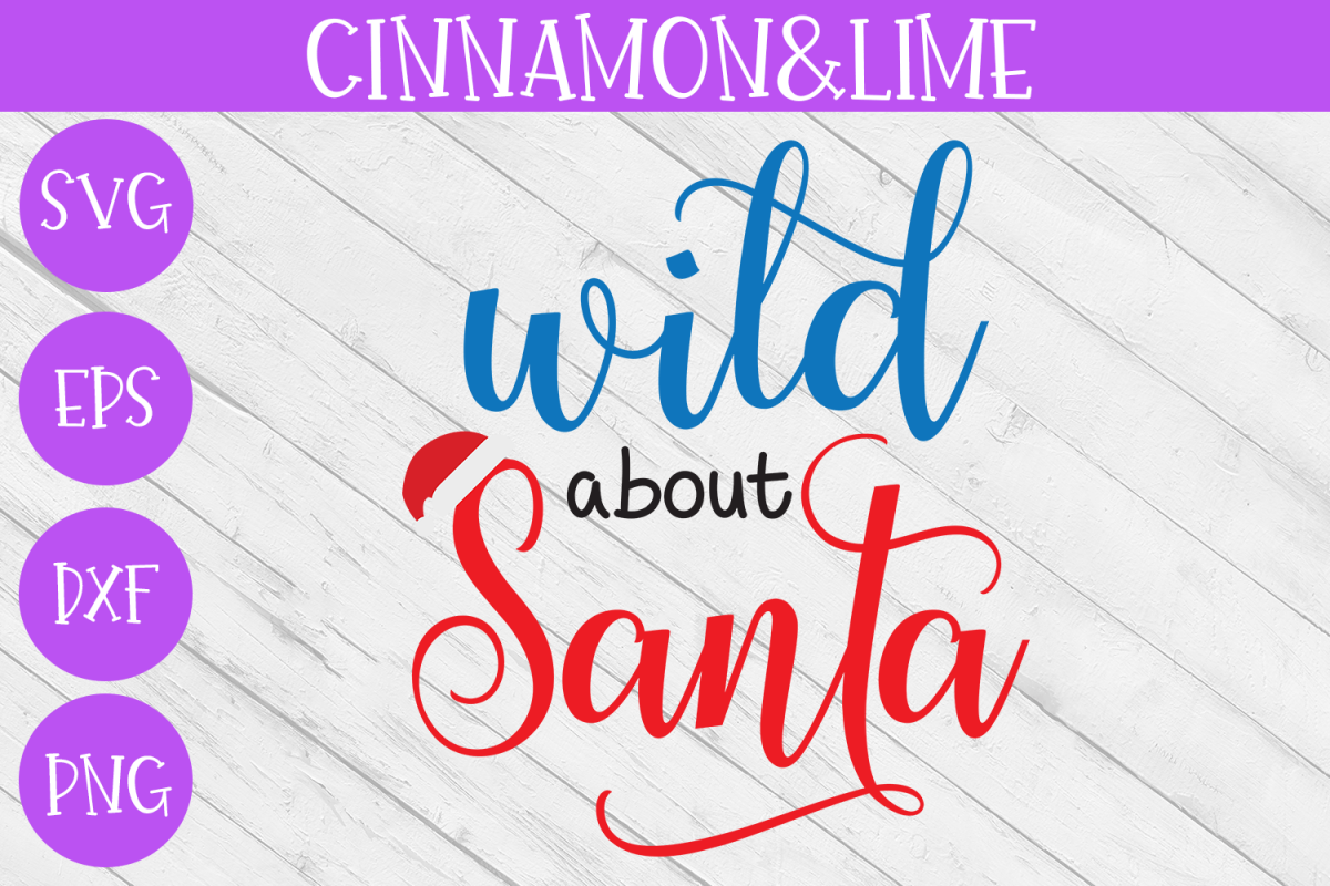 Christmas Svg - Wild About Santa Kids Svg example image 1