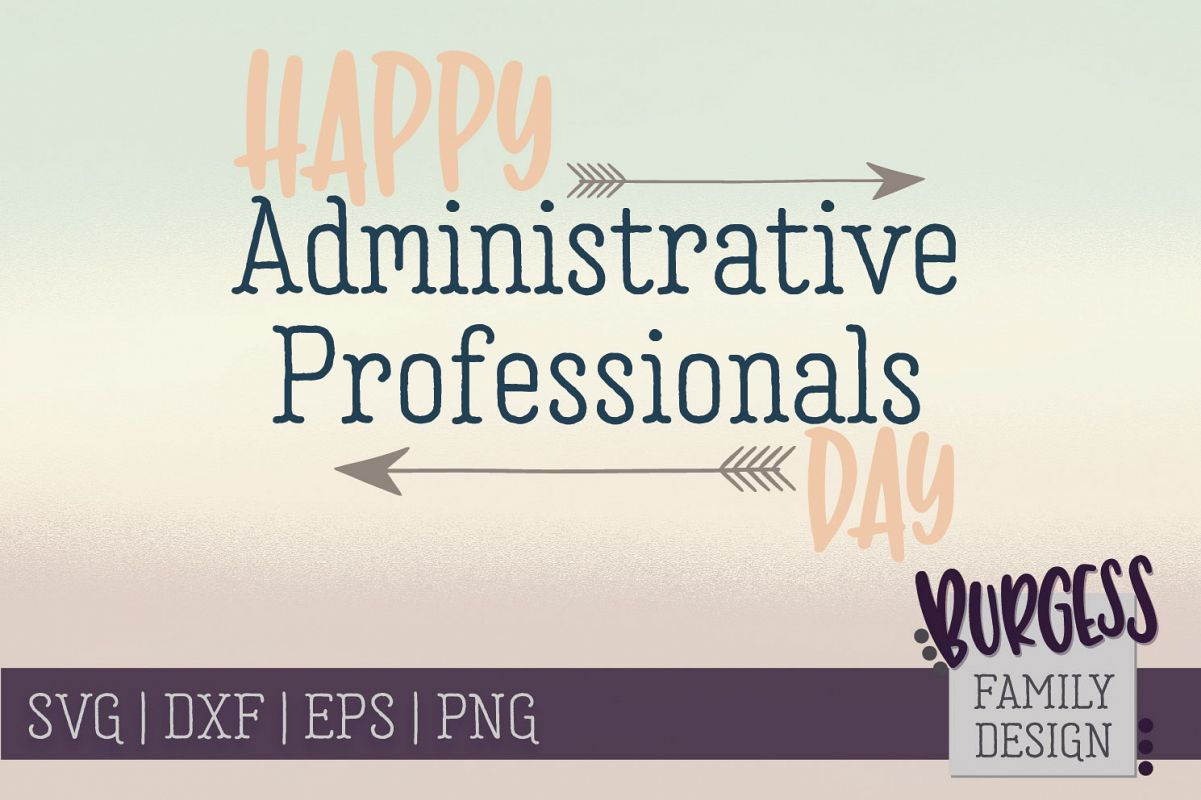 Happy Administrative Professionals Day | SVG DXF EPS PNG example image 1