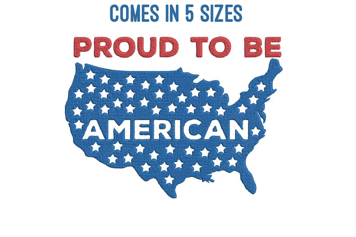 Proud American| Independence day | Machine embroidery| example image 1