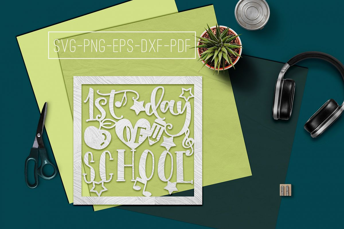 1st Day Of School Paper Cut Template, School SVG, PDF, DXF example image 1