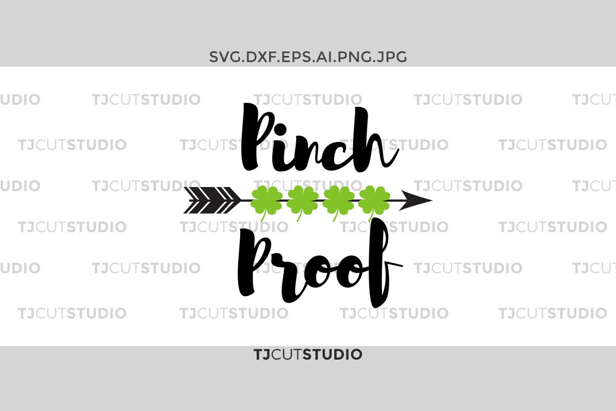 pinch proof svg, shamrock svg, arrow pinch svg, st patricks day svg, st patricks day svg, Svg Files for Silhouette Cameo or Cricut . example image 1