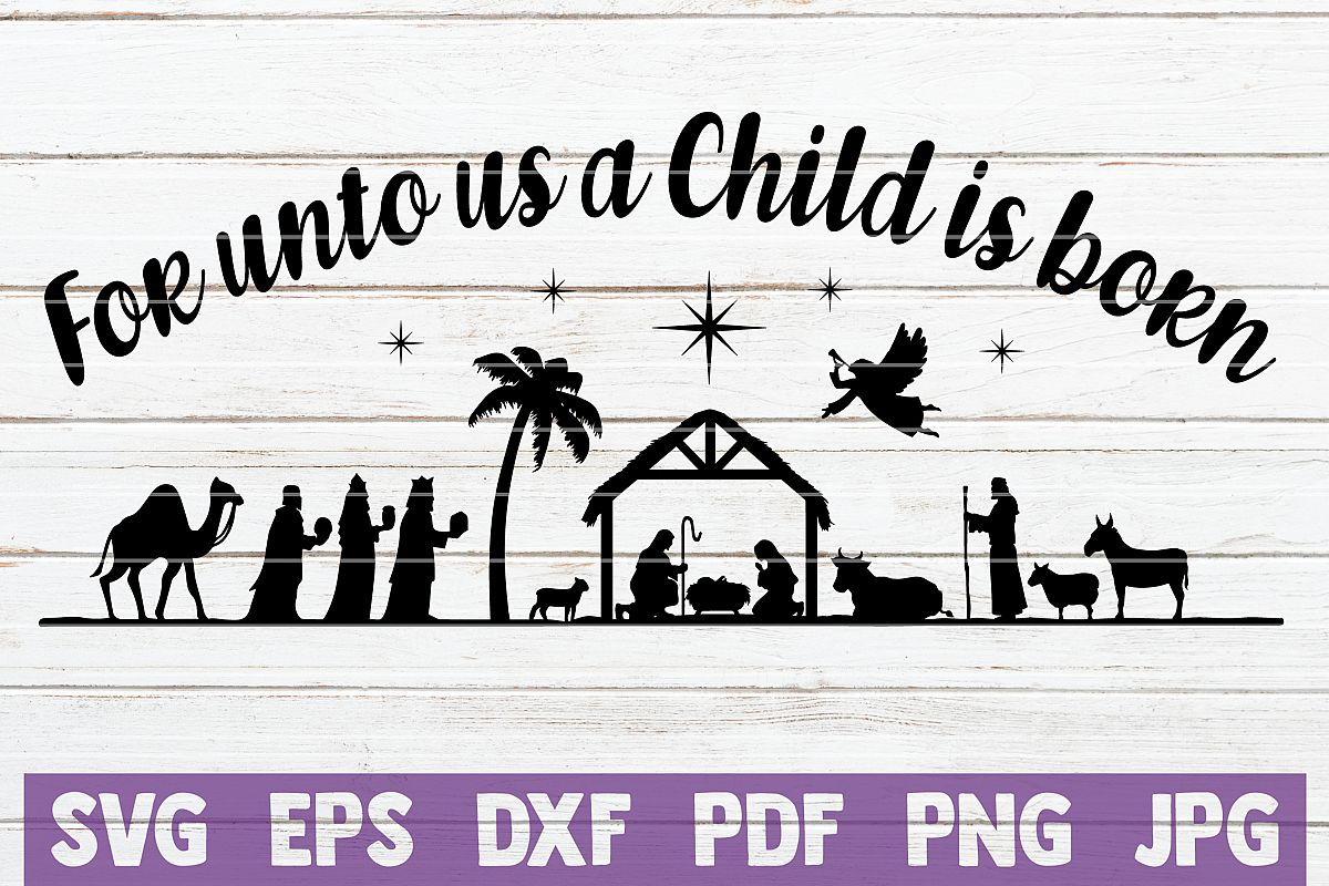 For Unto Us A Child Is Born SVG Cut File example image 1