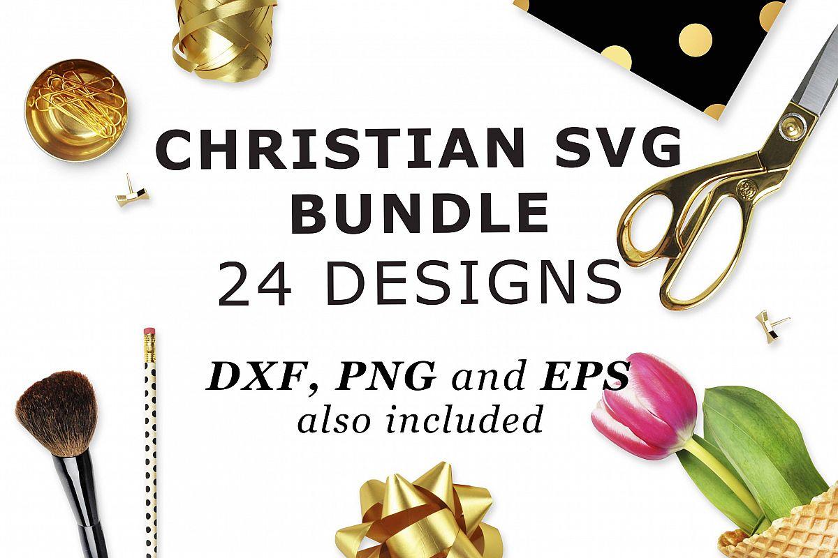 Christian SVG Bundle 24 Designs SVG PNG EPS DXF example image 1