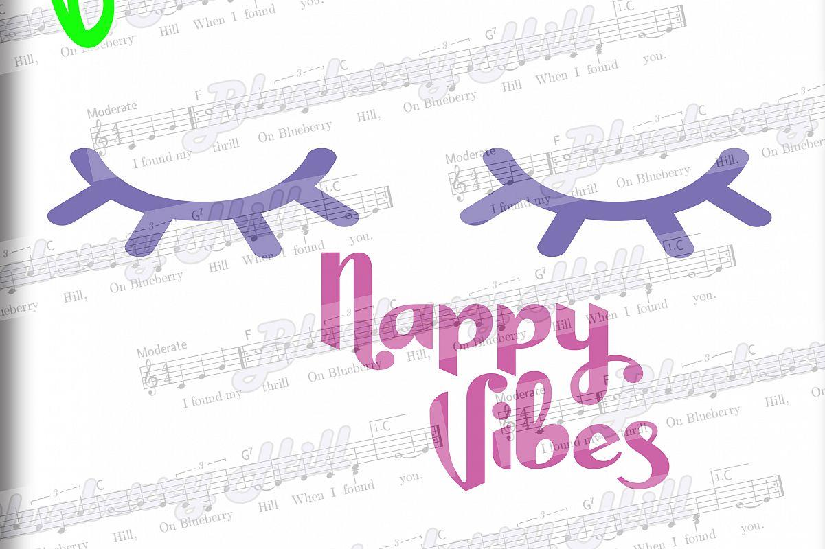 Nappy Vibes SVG - Girls svg digital - Sleepy Eyes SVG example image 1