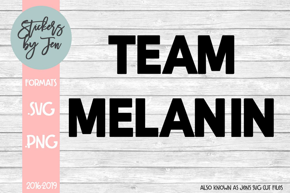Team Melanin svg cut file example image 1