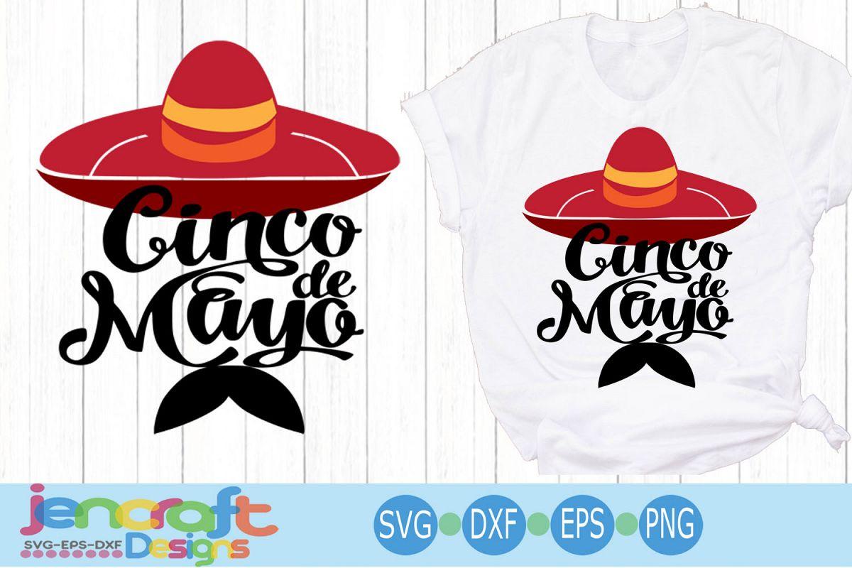 Sombrero with Mustache Svg Sombrero Svg Cinco de Mayo Svg example image 1