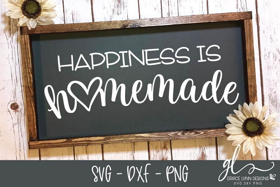 Happiness Is Homemade - Digital Cut File - SVG, DXF & PNG example image 1