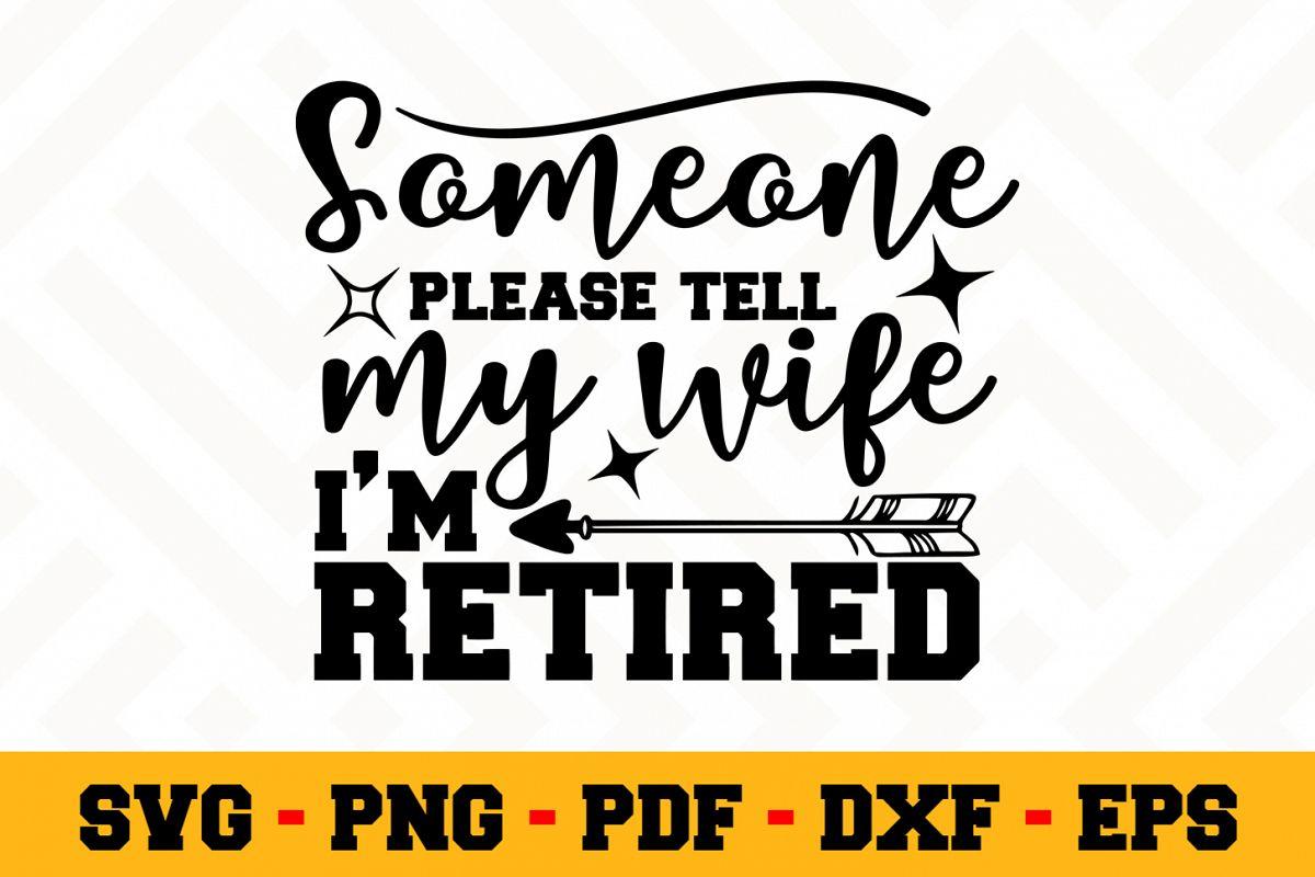 Retirement SVG Design n450 | Retired SVG Retirement Cut File example image 1