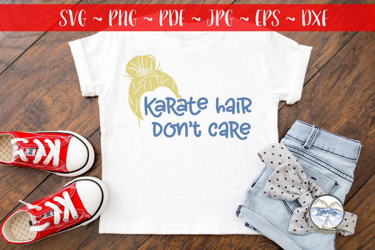 Karate Hair Don't Care 2- Martial Arts SVG example image 1