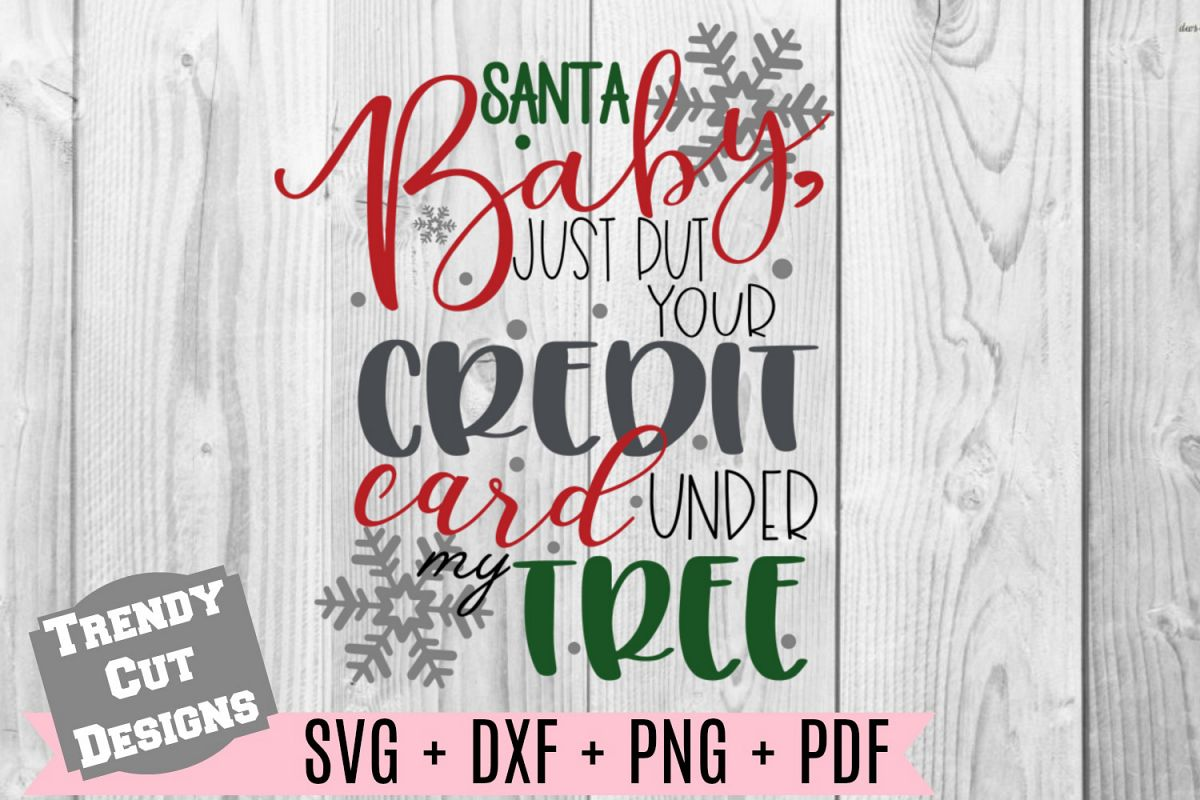 Santa Baby Just put your credit card under the Tree SVG example image 1