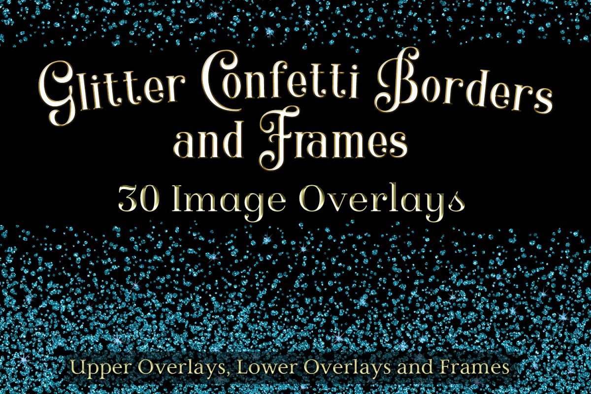 Glitter Confetti Borders and Frames - 30 Image Overlays example image 1