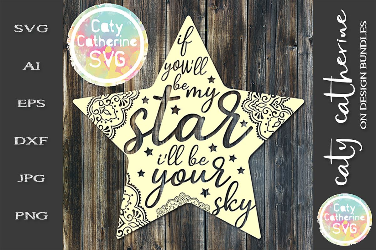 If You'll By My Star I'll Be Your Sky SVG Cut File example image 1