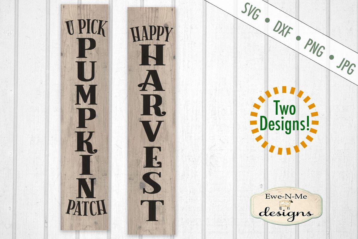 Pumpkin Patch - Happy Harvest - Vertical Porch Sign SVG Cut example image 1