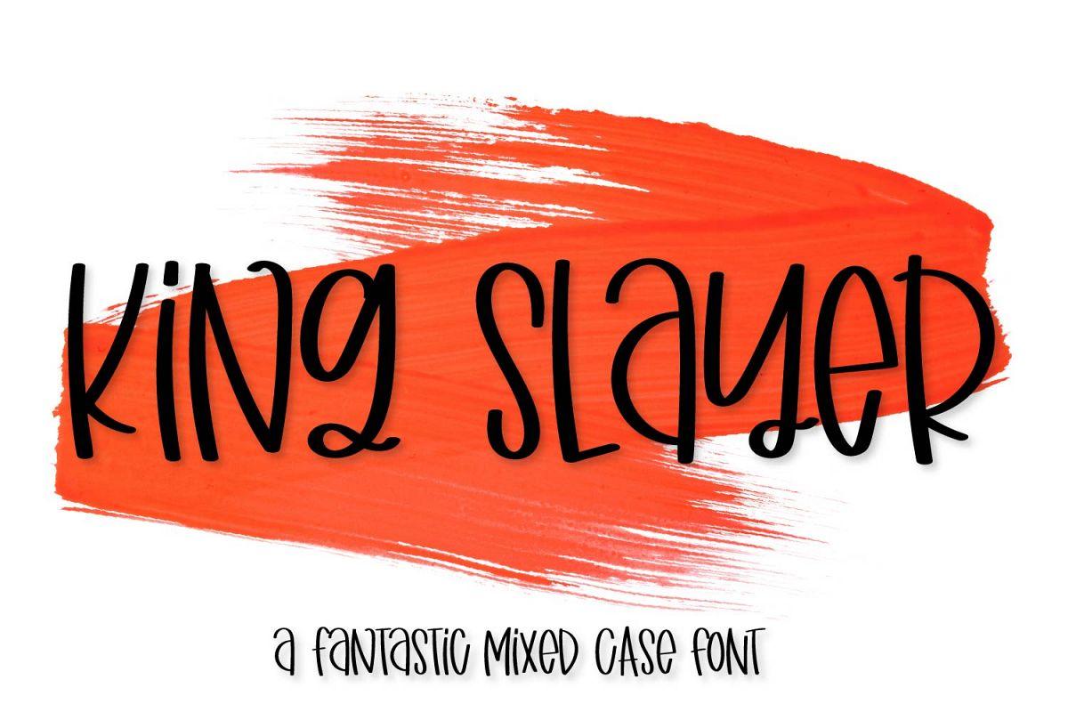 King Slayer example image 1