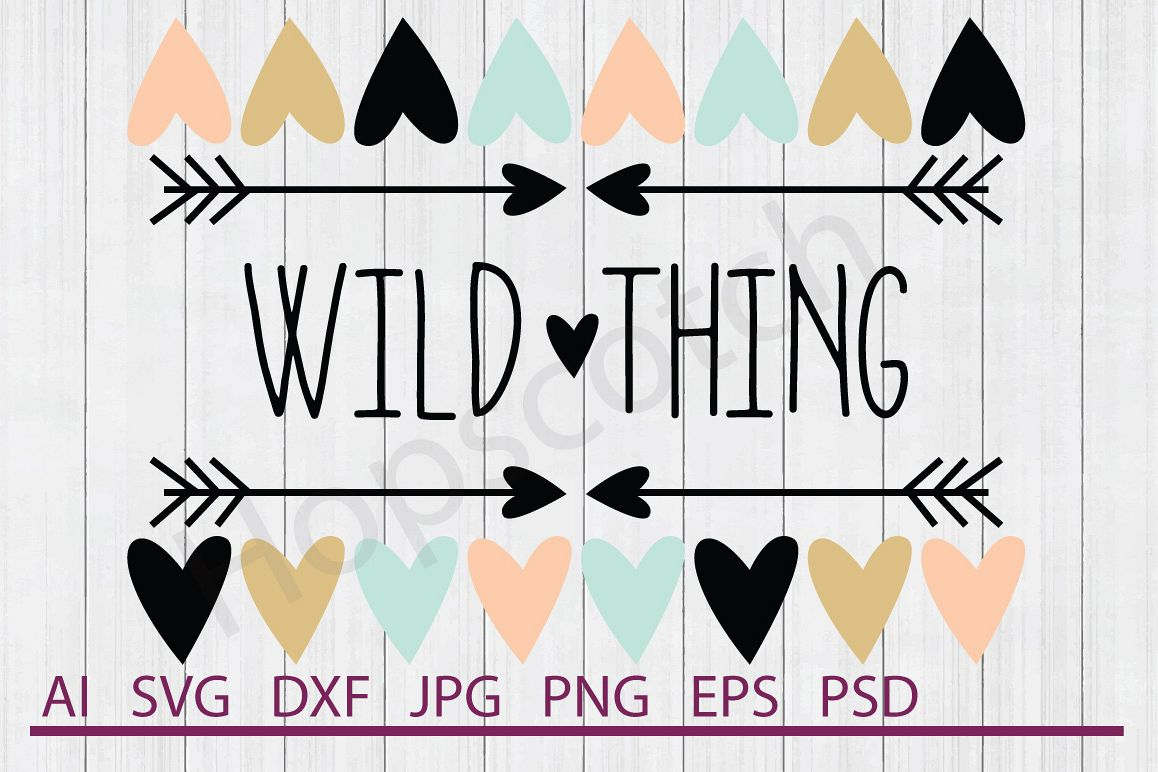 Heart Border Svg Wild Thing Svg Dxf File Cuttable File