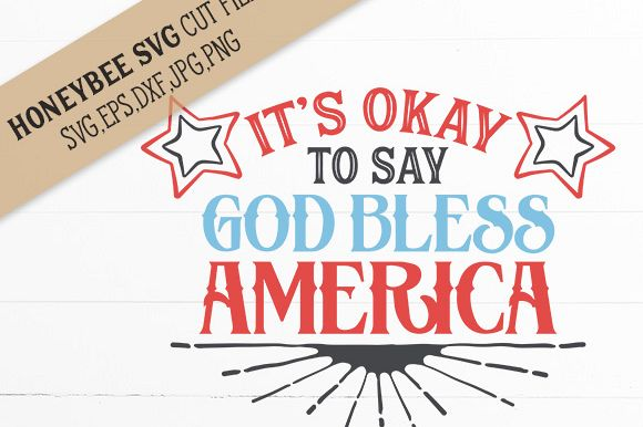 It's Okay to say God Bless America cut file example image 1