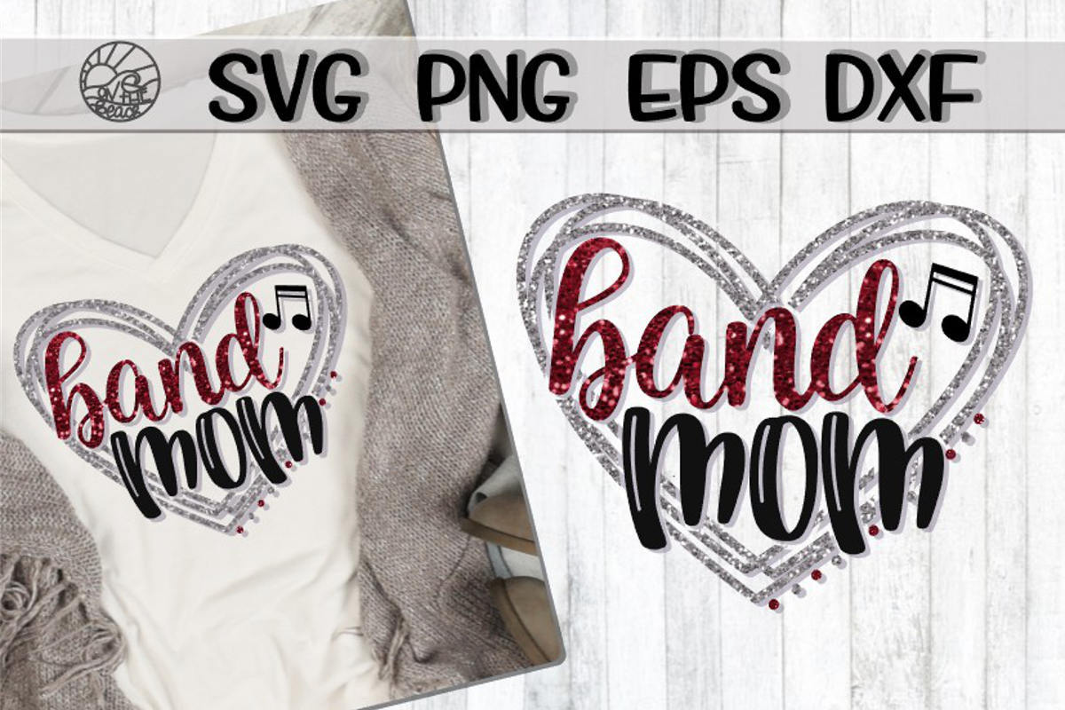 Band Mom - Heart - SVG - DXF - EPS - PNG example image 1