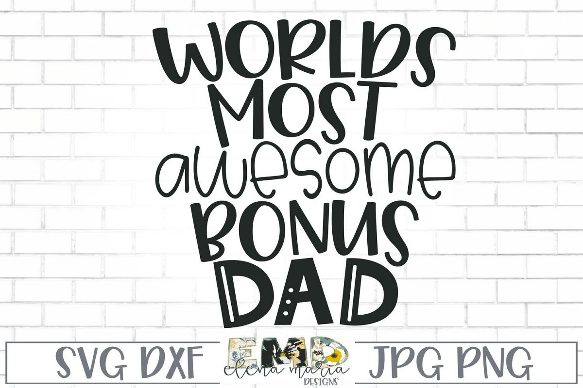 Bonus Dad SVG | Worlds Most Awesome Bonus Dad SVG example image 1