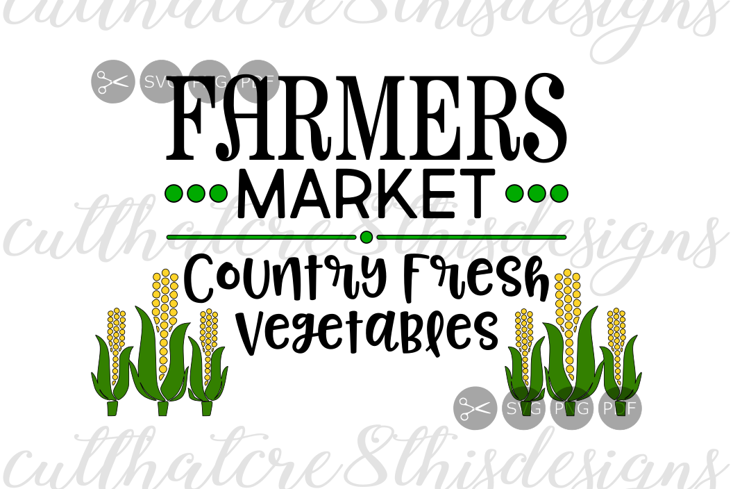 Farmers Market Fresh Country Vegetables Quotes Sayings Cut File