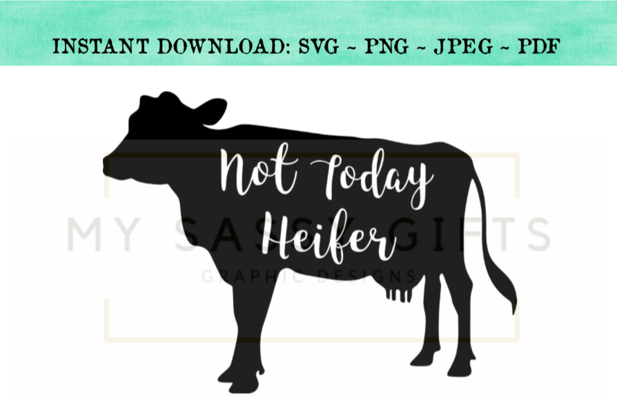 Funny Not Today Heifer Farmhouse Cow SVG Design example image 1