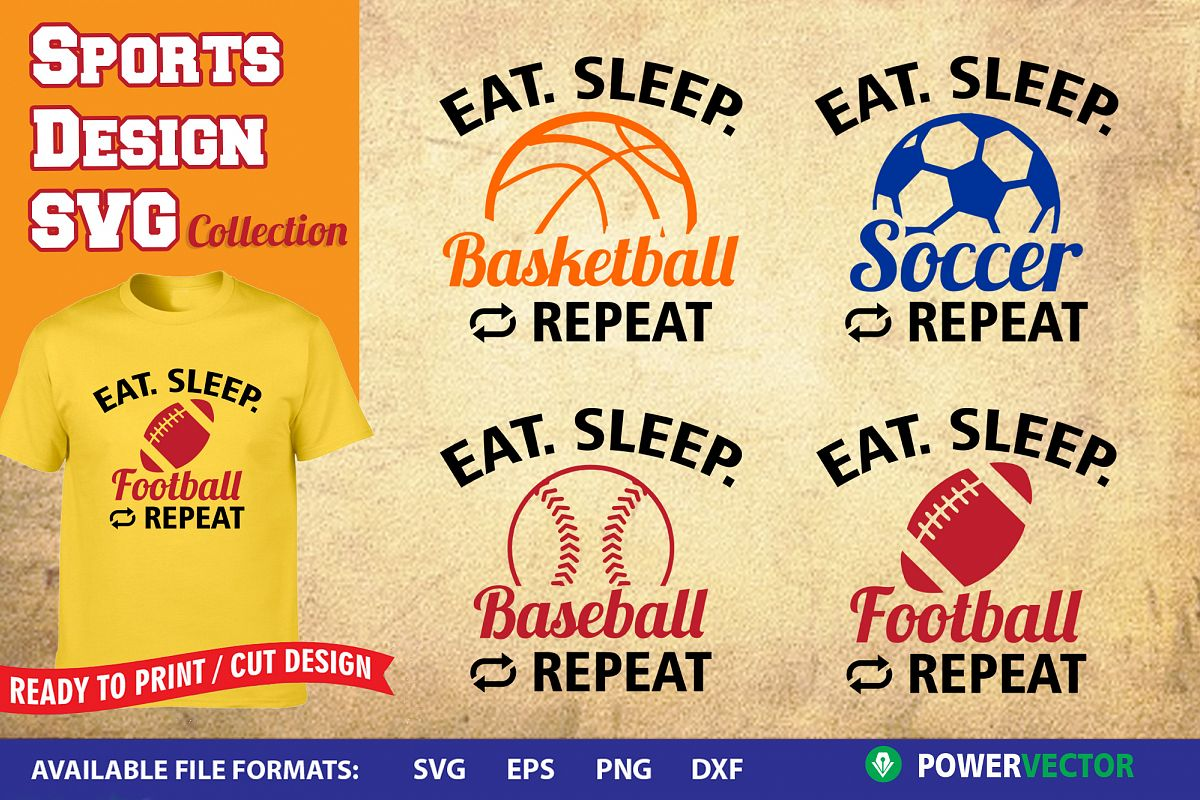 Sports Design SVG Collection | Eat Sleep Play Cut Files example image 1
