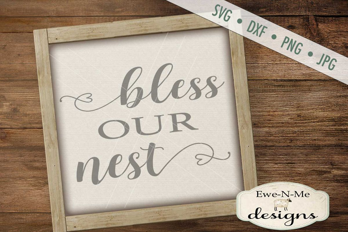 Bless Our Nest - SVG DXF Files example image 1