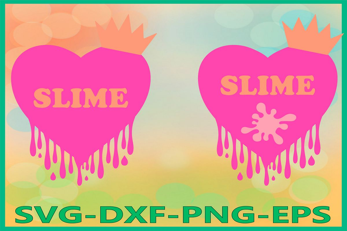 Slime Queen Svg, Slime Heart SVG, Birthday Clipart, Heart example image 1