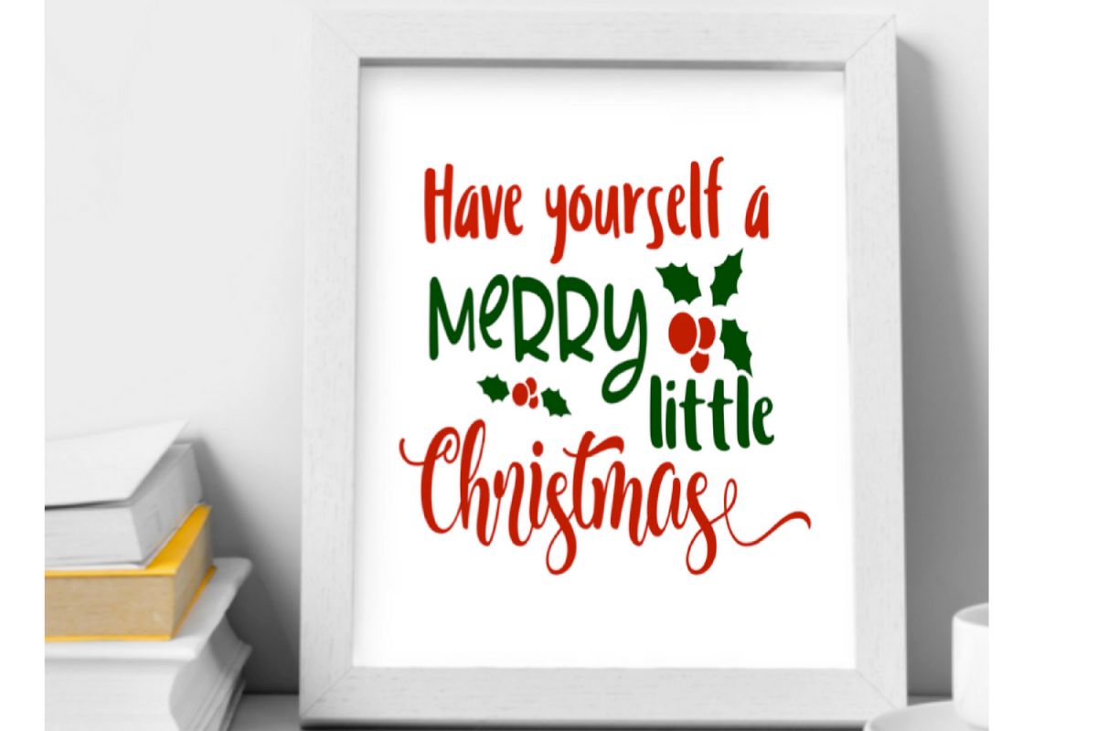 Have Yourself A Merry Little Christmas Wall Art Printable Example Image