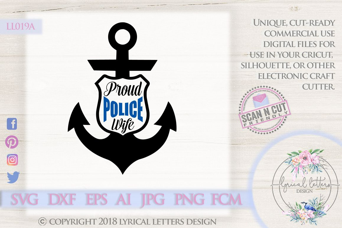 Proud Police Wife with Anchor Badge SVG DXF Cut File LL019A example image 1