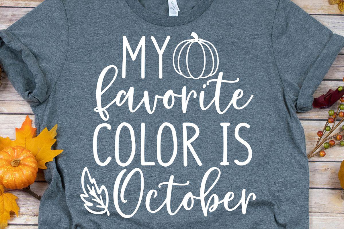 My Favorite Color Is October Svg Dxf Png Eps