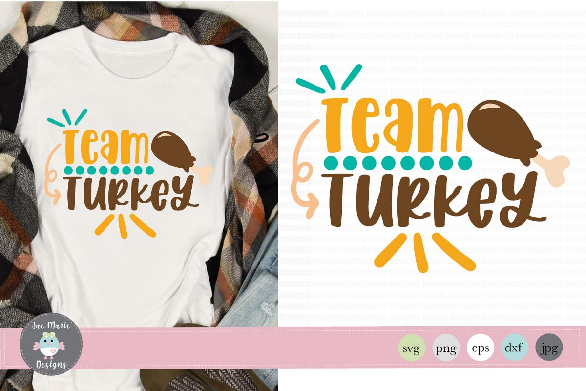 Team Turkey svg, thanksgiving svg, fall svg, family day svg example image 1