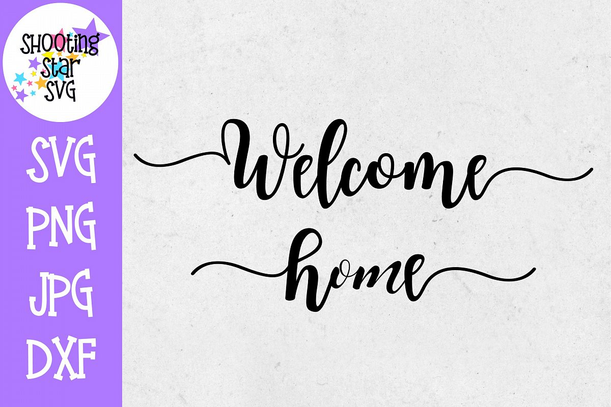 Welcome Home SVG - Living Room SVG - Home Decor SVG example image 1