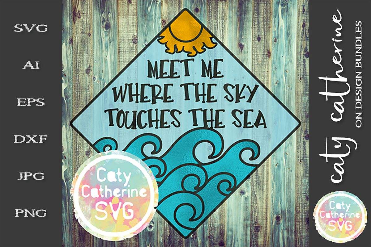 Meet Me Where The Sky Touches The Sea SVG Cut File example image 1