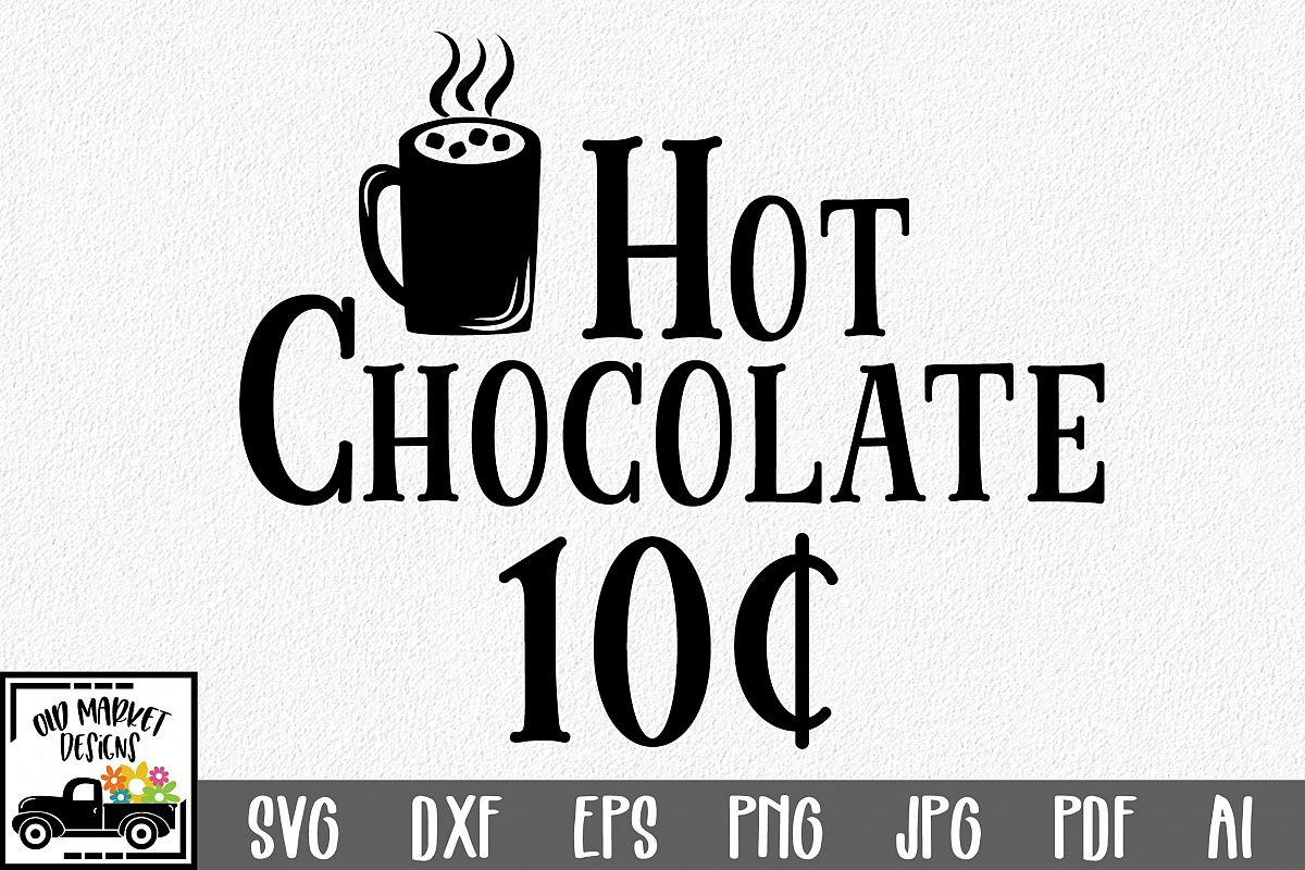 Christmas SVG Cut File - Hot Chocolate SVG DXF PNG EPS JPG example image 1