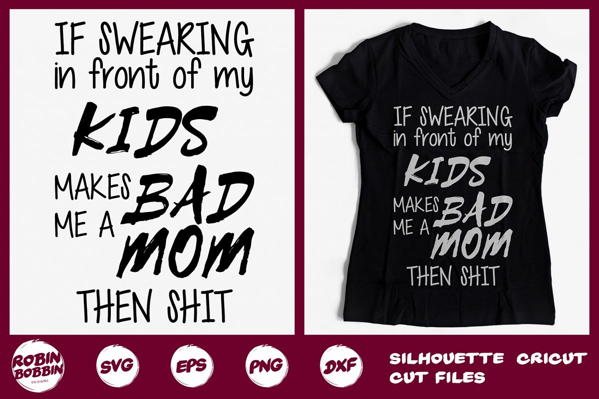 If Swearing in Front of my Kids Svg, Funny Mom SVG DXF Craft example image 1