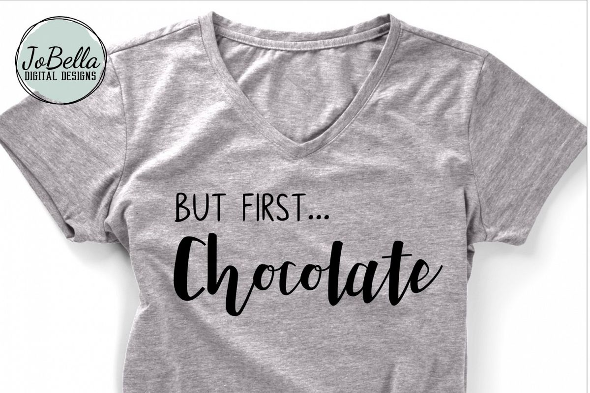 But First Chocolate SVG and Printable example image 1