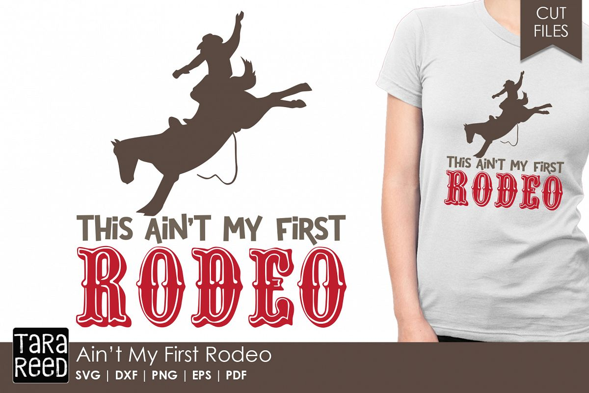 Ain't my First Rodeo - Rodeo SVG and Cut Files for Crafters example image 1