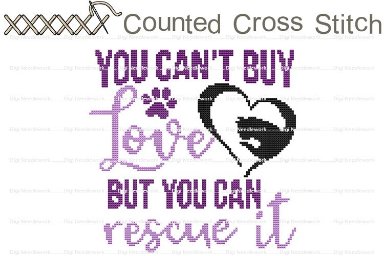 You Can't Buy Love You Can Rescue Cat COUNTED Cross Stitch example image 1